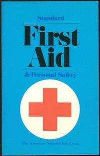 STANDARD FIRST AID AND PERSONAL SAFETY, American Red Cross