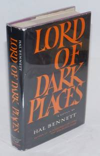 Lord of dark places by Hal Bennett [pseud.]