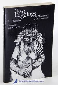 Two Leggings: The Making of a Crow Warrior