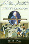 Landon Carter's Uneasy Kingdom: Revolution And Rebellion On A Virginia Plantation by  Rhys Isaac - Hardcover - 2nd printing - 2004 - from Chris Hartmann, Bookseller (SKU: 028424)