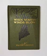 When North Winds Blow by Walter Emerson - 1922