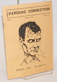 The Kerouac Connection: #18, Autumn 1989; Radical Jack - 20 years on ..