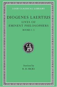 The Lives of Eminent Philosophers (Volume 1): Books 1-5: Vol 1 (Loeb Classical Library *CONTINS TO info@harvardup.co.uk) by  R. D Hicks - Paperback - from World of Books Ltd (SKU: GOR002892977)