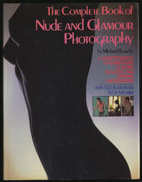 The Complete Book of Nude and Glamour Photography
