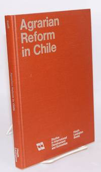 Agrarian reform in Chile an economic study