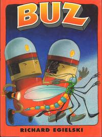 BUZ by  Richard Egielski - Signed First Edition - from Windy Hill Books (SKU: 00335)