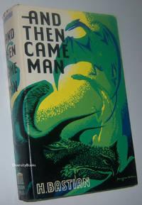 AND THEN CAME MAN (English Editon)