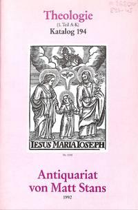 Catalogue 194/1992: Theologie. 1. Teil : A-K.