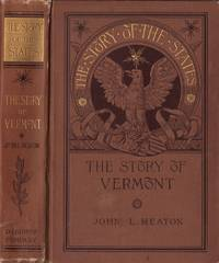 The Story of The States: The Story of Vermont