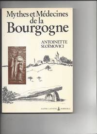 Mythes et médecines de la Bourgogne (Inventaires)