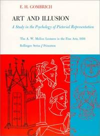 image of Art and Illusion: A Study in the Psychology of Pictorial Representation (The A. W. Mellon Lectures in the Fine Arts)