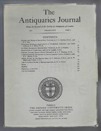 The Antiquaries Journal, Being the Journal of The Society of Antiquaries of London, Volume XLVII, 1967, Part I