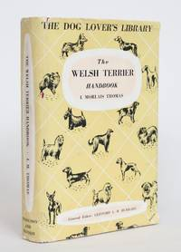 image of The Welsh Terrier (Daeargi Cymraeg) Handbook: Giving the Origin and History of the Breed, Its Show Career, Its Points and Breeding