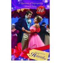 A QUESTION OF IMPROPRIETY (HISTORICAL ROMANCE)