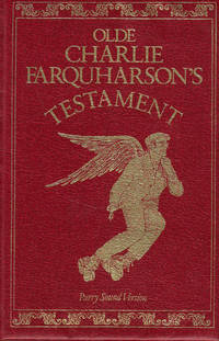 Olde Charlie Farquharson's Testament: From Jennysez to Jobe and after Words