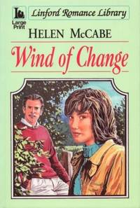 Wind of Change by  Helen McCabe - Paperback - Large Print Edition - 1996 - from The Old Bookshelf and Biblio.com