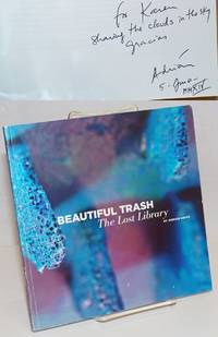 Beautiful Trash: The Lost Library [signed]