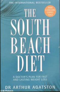 image of The South Beach diet: The delicious, doctor-designed, plan for fast and healthy weight loss