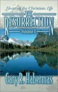 Heart of the Christian Life (Resurrection)