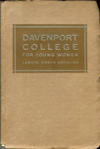 image of Annual Catalogue Of Davenport College For Young Women, Lenoir, North Carolina, 1921-1922, With Announcements For 1922-1923