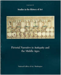 image of Pictorial Narrative in Antiquity and the Middle Ages (Studies in the History of Art, Volume 16)
