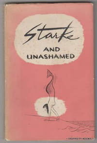 STARKE AND UNASHAMED