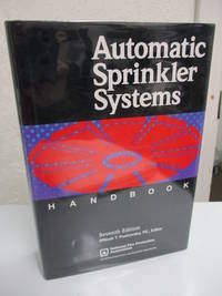 Automatic Sprinkler Systems Handbook. 7th edition.