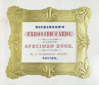 Dickinson's Embossed Cards. First Specimen Book by  Embossing) (Trade Catalogue - Hardcover - 1842 - from James Cummins Bookseller (SKU: 232013)