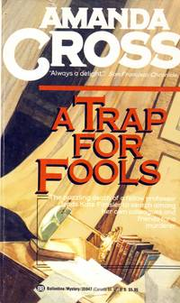 A Trap for Fools (Kate Fansler Novels) by  Amanda Cross - Paperback - 1990-01-14 - from Kayleighbug Books and Biblio.com
