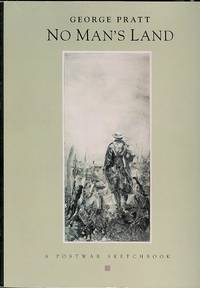 image of NO MAN'S LAND: A POSTWAR SKETCHBOOK OF THE WAR IN THE TRENCHES.