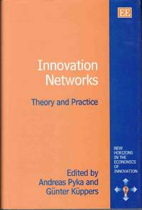 Innovation Networks Theory and Practice
