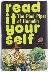 The Pied Piper of Hamelin, Ladybird Books read it yourself series 777 reading level 4