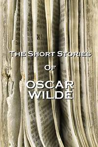 image of The Short Stories Of Oscar Wilde