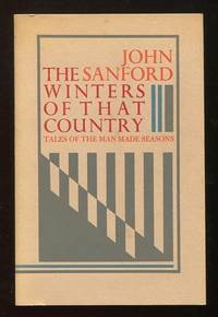 The Winters of That Country: Tales of the Man Made Seasons