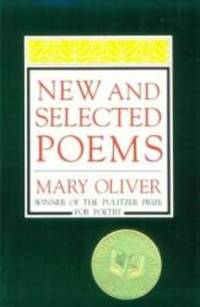 New and Selected Poems by Mary Oliver - Paperback - 1993-02-09 - from Books Express (SKU: 0807068195q)