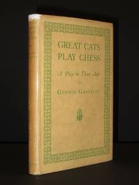 Great Cats Play Chess: A Play in Three Acts [SIGNED]
