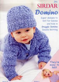 SIRDAR : DOMINO : SUPER DESIGNS FOR BABIES & KIDS : BOOK # 291 by Sirdar Editorial Staff - Paperback - Sirdar #291  - 1990 - from 100 POCKETS (SKU: 014881)
