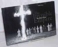 image of The Invisible Empire, Ku Klux Klan