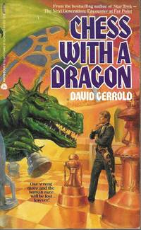 Chess with a Dragon by David Gerrold - Paperback - First thus - 1988 - from Bujoldfan (SKU: 061915039780380706624clm)