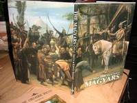 The Magyars; The Birth of a European Nation