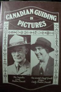 Canadian Guiding in Pictures