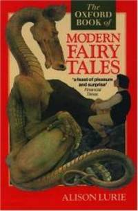 The Oxford Book of Modern Fairy Tales by Oxford University Press - 1994-06-09