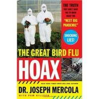 "THE GREAT BIRD FLU HOAX  The Truth They Don't Want You to Know About the  ""Next Big Pandemic"""