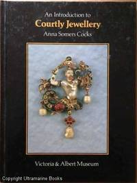 An Introduction to Courtly Jewellery
