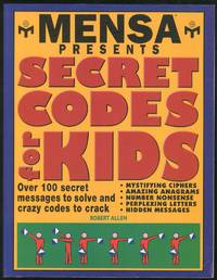 Mensa Presents: Secret Codes for Kids