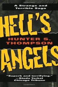 Hell's Angels: A Strange and Terrible Saga by  Hunter S Thompson - Paperback - from World of Books Ltd (SKU: GOR004556862)