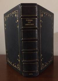 The Poetical Works of Percy Bysshe Shelley : Including Materials Never Before Printed In Any...