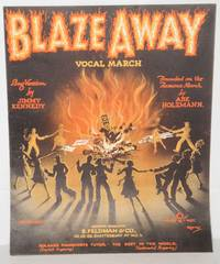 Blaze away: vocal march [sheet music]
