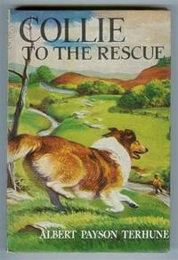 "image of Collie to the Rescue (originally published as ""Loot!"")"