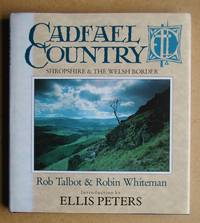 Cadfael Country: Shropshire & The Welsh Borders.